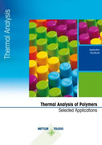 Thermal Analysis of Polymers - Mettler Toledo