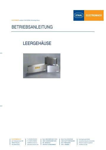 BETRIEBSANLEITUNG LEERGEHÄUSE - Electromach BV