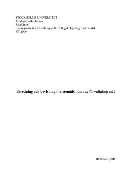 Utredning och bevisning i tvistemålsliknande förvaltningsmål