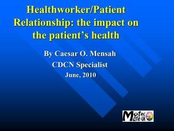 Healthworker Patient Relationship - MOTEC LIFE-UK