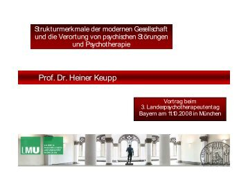Prof. Dr. H. Keupp: Psychotherapie im ... - PTK Bayern