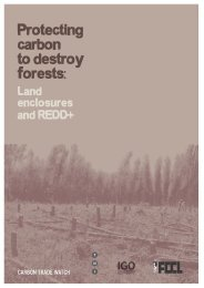 Protecting carbon to destroy forests: - REDD-Monitor