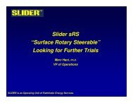 "Slider sRS ""Surface Rotary Steerable"" Looking for Further Trials"