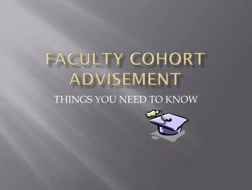 Faculty cohort advisement