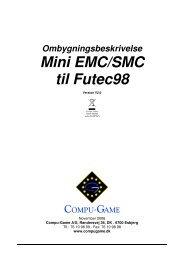 Ombygningsbeskrivelse Mini EMC/SMC til Futec98 - Compu Game