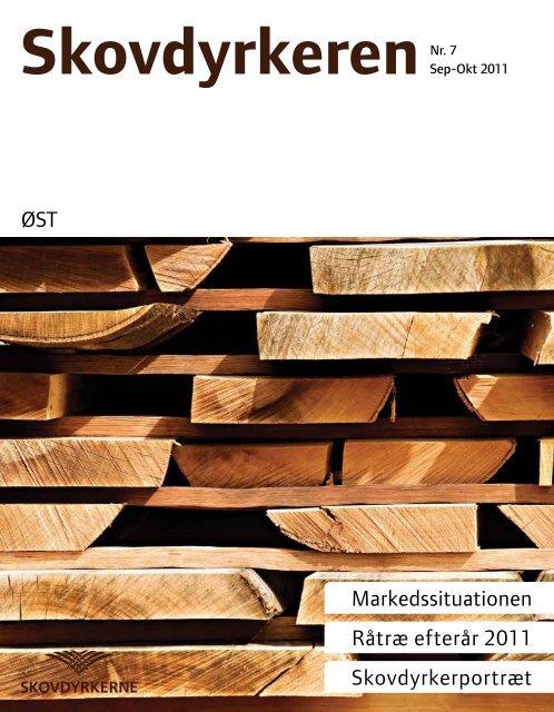ØST Markedssituationen Råtræ efterår 2011 Skovdyrkerportræt