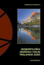 geomorfolo[ka dedi[^ina v dolini triglavskih jezer - Geografski inštitut ...