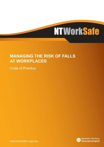 Managing the Risk of Falls at Workplaces - NT WorkSafe - Northern ...