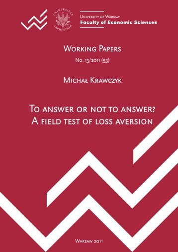 To answer or not to answer? A field test of loss aversion