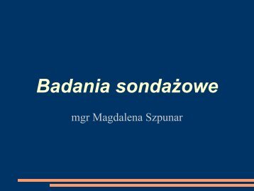Badania sondażowe - Magdalena Szpunar