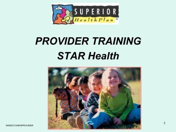 PROVIDER TRAINING STAR Health - Fostercare Texas