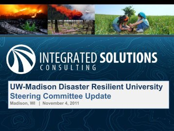 UW-Madison Disaster Resilient University Steering Committee Update