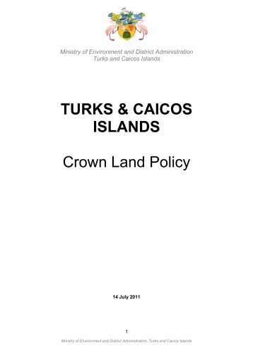 TURKS & CAICOS ISLANDS Crown Land Policy
