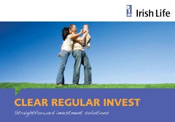 Clear Regular Invest booklet - Irish Life