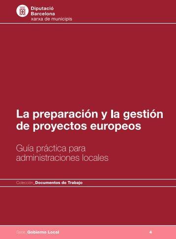 La preparación y gestión de proyectos europeos