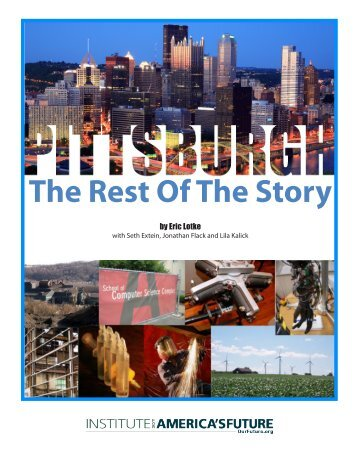 Pittsburgh: The Rest of the Story