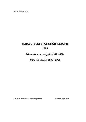 ZDRAVSTVENI STATISTIČNI LETOPIS 2009 Zdravstvena regija ...
