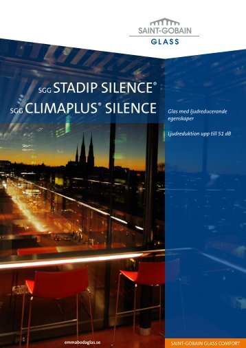 SGG STADIP SILENCE® SGG CLIMAPLUS ... - Hole Glass AS