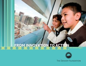 FROM INNOVATION TO ACTION - The Denver Foundation