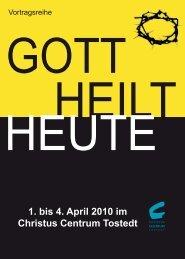 1. bis 4. April 2010 im Christus Centrum Tostedt