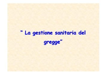 La gestione sanitaria del gregge - Parco di Montevecchia e della ...