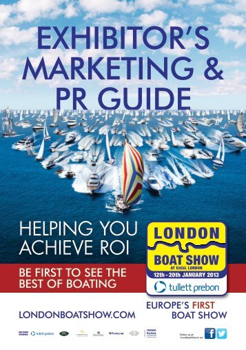 EXHIBITOR'S MARKETING & PR GUIDE - London Boat Show
