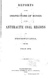 Reports of the Inspectors of Mines of the Anthracite Coal Regions of ...