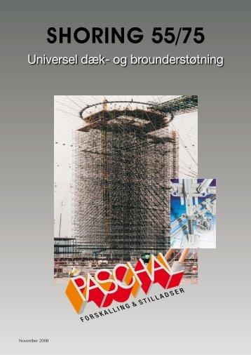 Shoring brochure og montageanvisning - PASCHAL-Danmark A/S