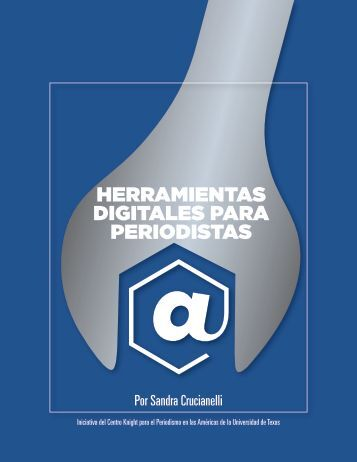 Herramientas Digitales para perioDistas - Knight Center for ...