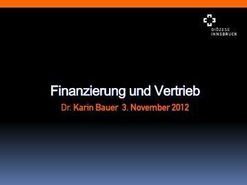 Finanzierung und Vertrieb