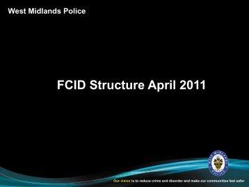 FCID Structure April 2011 - West Midlands Police and Crime ...