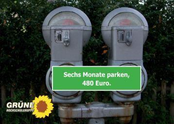 Sechs Monate parken, 480 Euro. - Grüne Hochschulgruppe Bochum