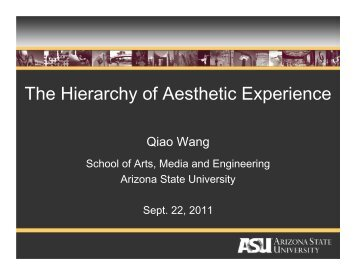 The Hierarchy of Aesthetic Experience - emmti - Arizona State ...