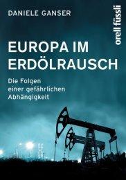 Europa im Erdoelrausch - Daniele Ganser