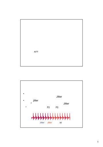 Viewgraph (PDF, 193 KB) - NTTコミュニケーション科学基礎研究所
