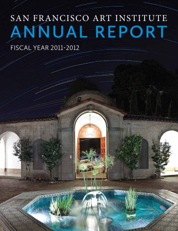 AnnuAl RepoRt - San Francisco Art Institute