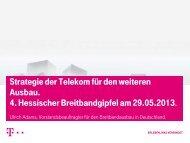 Strategie der Telekom für den weiteren Ausbau - Breitband in Hessen