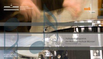 Halbjahresprogramm der Musikhochschule Münster - Westfälische ...