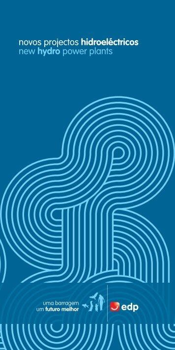 Novos projetos hidroelétricos - edp - viva a nossa energia