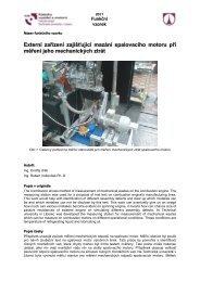 Externí zařízení zajišťující mazání spalovacího motoru při měření ...