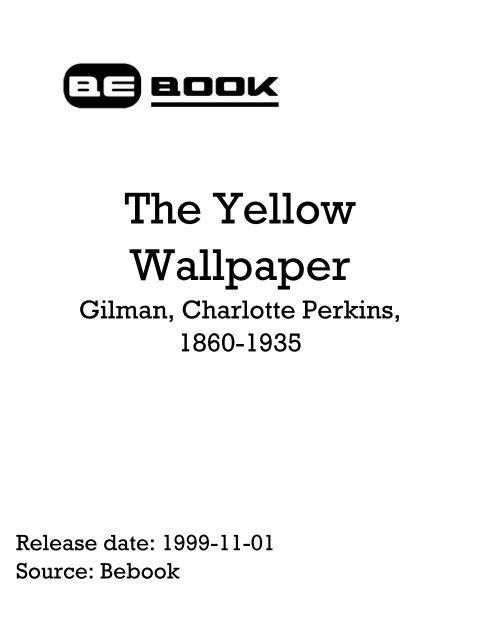 The Yellow Wallpaper - Gilman Charlotte Perkins.pdf