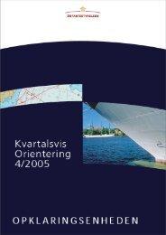 Kvartalsvis Orientering 4/2005 - Søfartsstyrelsen