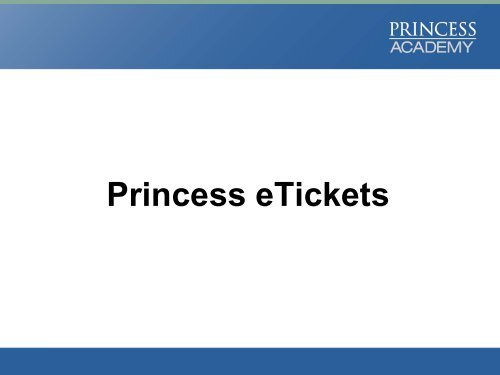 Princess Etickets Onesource