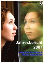 Weiter zum Jahresbericht 2007 - Suchthilfe-sha.de