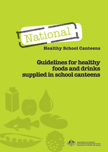 Guidelines for healthy foods and drinks supplied in school canteens