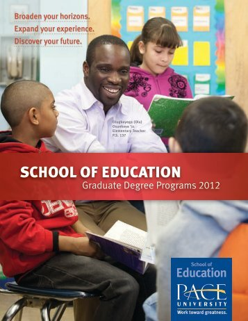 SCHOOL OF EDUCATION - Pace University