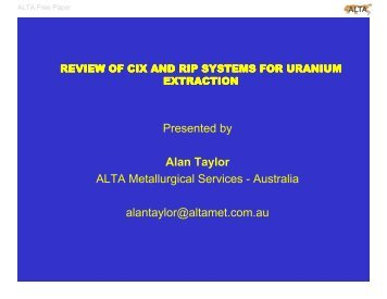 Review of Uranium CIX and RIP Systems - ALTA Metallurgical ...