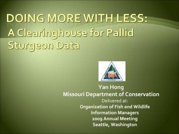 A Clearinghouse for Pallid Sturgeon Data