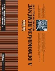 A DEMOKRÁCIA REMÉNYE - Az 1956-os Magyar Forradalom ...