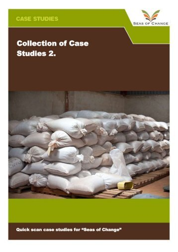 Collection of Case Studies 2. - Seas of Change Initiative